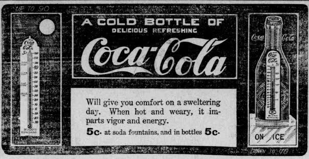 A cold bottle of delicious refreshing Coca-Cola, newspaper ad 1905