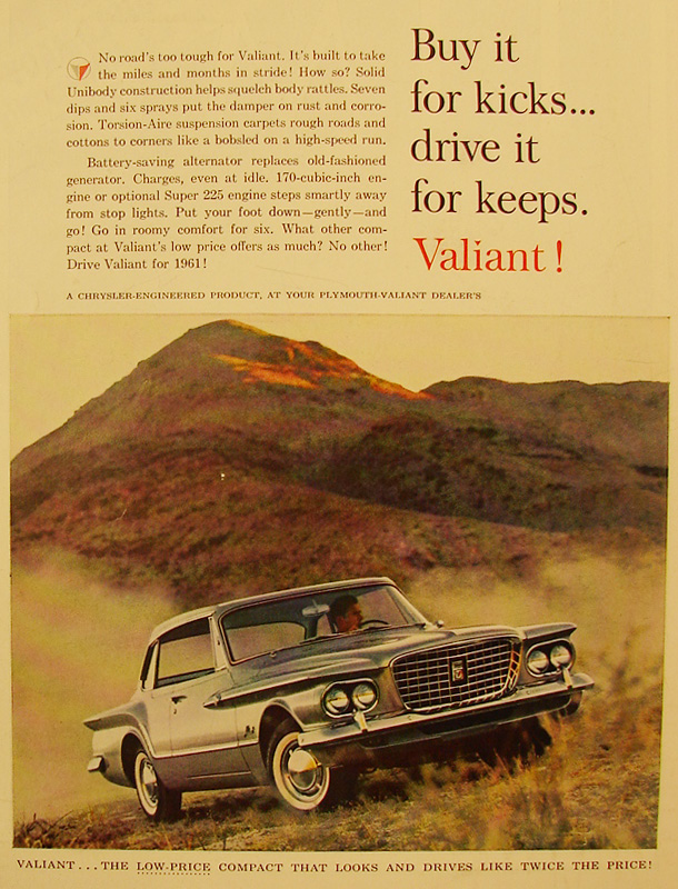 Buy it for kicks... drive it for keeps. Valiant!, 1961