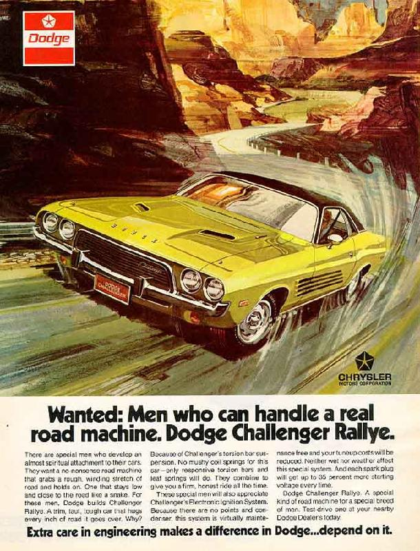 Wanted: Men who can handle a real road machine. Dodge Challenger Rallye, 1973