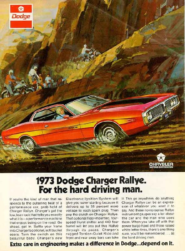 Dodge Charger Rallye. For the hard driving man, 1973