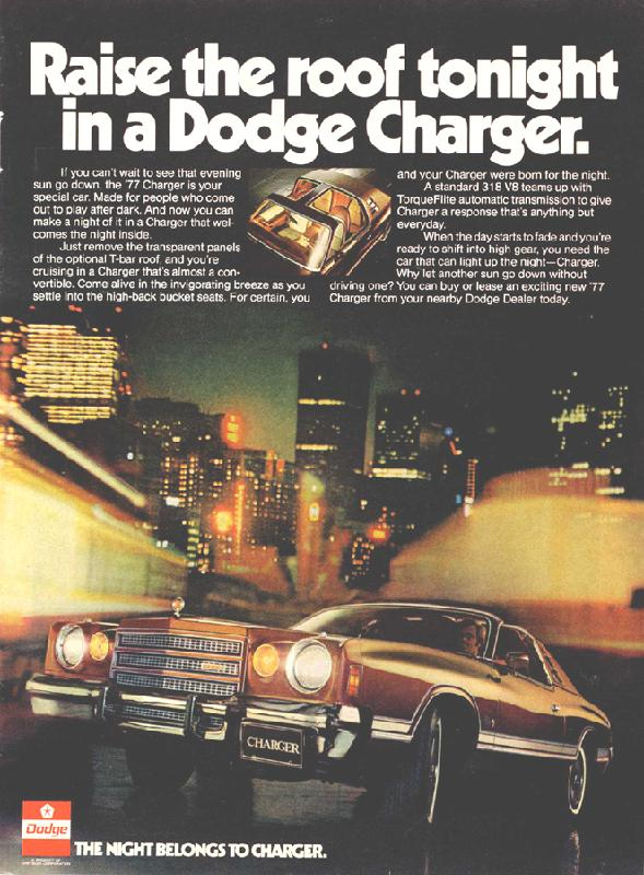 Raise the roof tonight in a Dodge Charger, 1977
