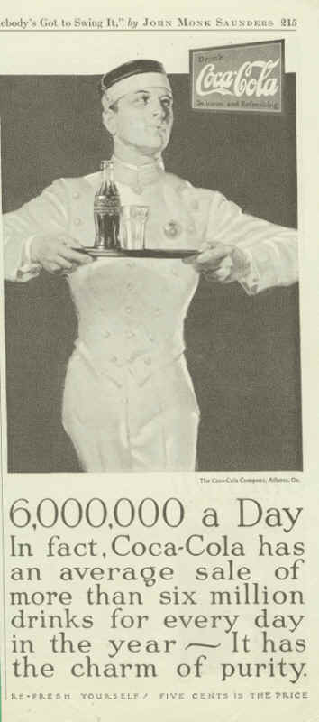 6,000,000 a day. In fact, Coca-Cola has an average sale of more than six million drinks for every day in the year. I has the charm of purity.