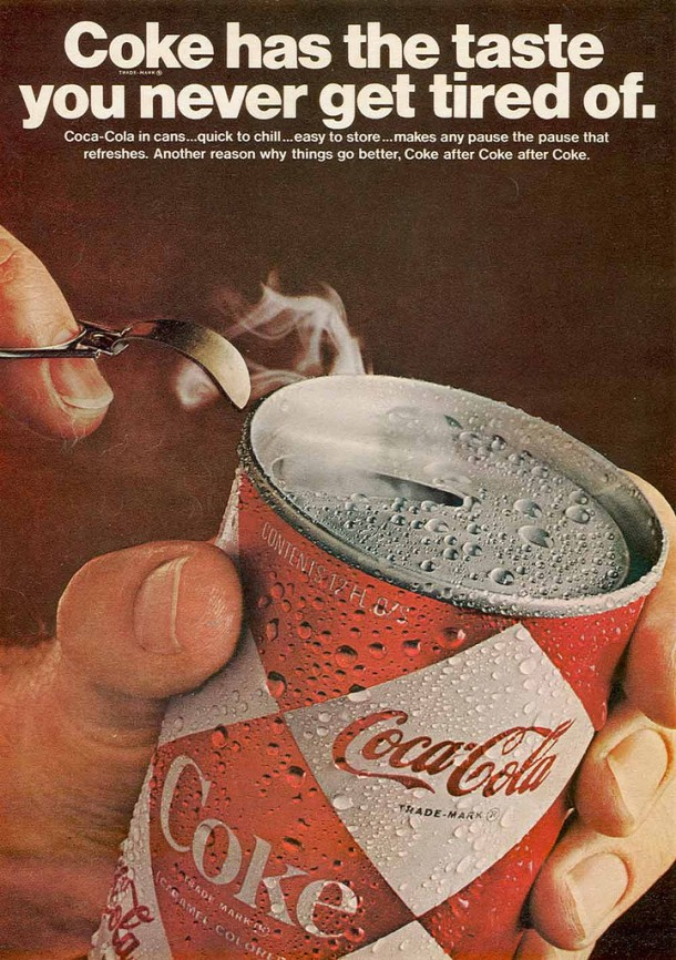 Coke has the taste you never get tired of 1967