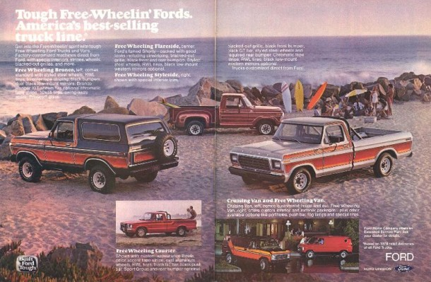 Though free wheeling' Fords. America's best-selling truck line, 1978
