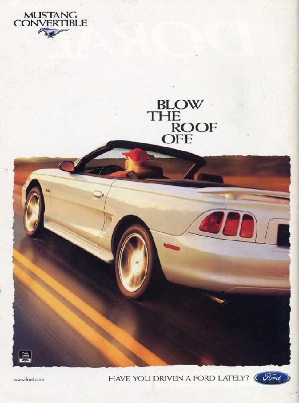 Blow the roof off, Mustang Convertible, 1997