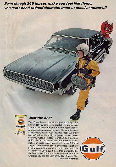 Even though 345 horses make you feel like flying, you don't need to feed them the most expensive motor oil, 1967