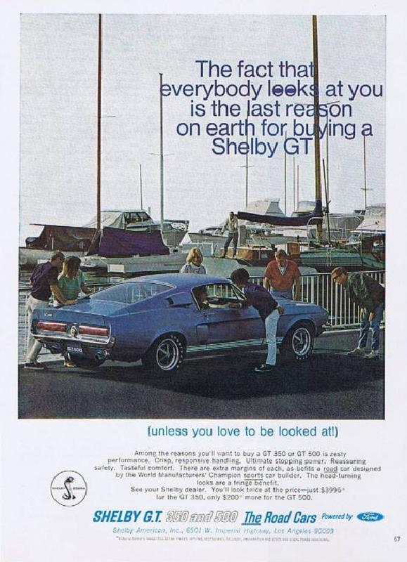 The fact that everybody looks at you is the last reason on earth for buying a Shelby GT, 1967