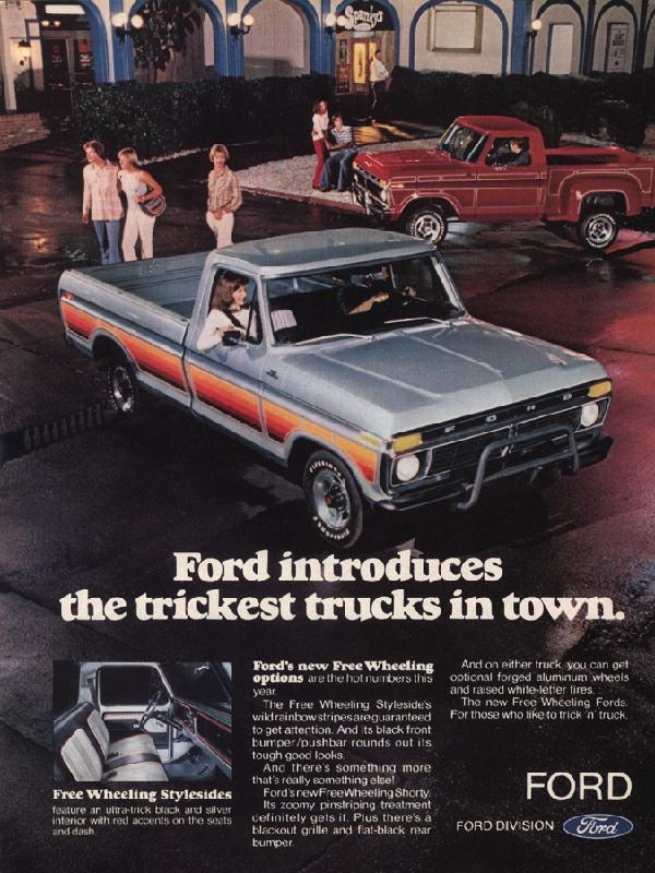 Ford introduces the trickest trucks in town, 1977
