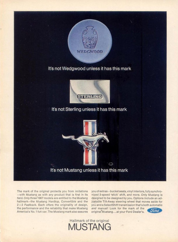 It's not Mustang unless it has this mark, 1967