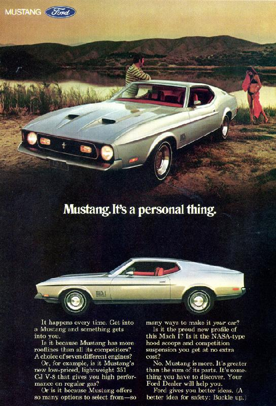 Mustang. It's a personal thing, 1971