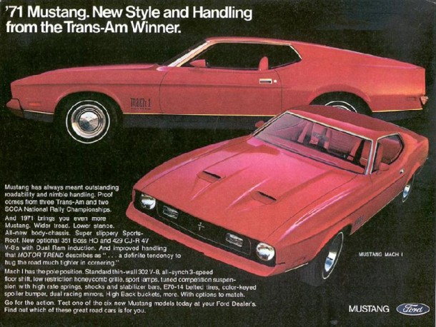'71 Mustang. New style and handling form the Trans-Am winner, 1971