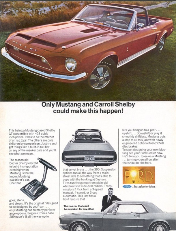 Only Mustang and Carroll Shelby could make this happen, 1968