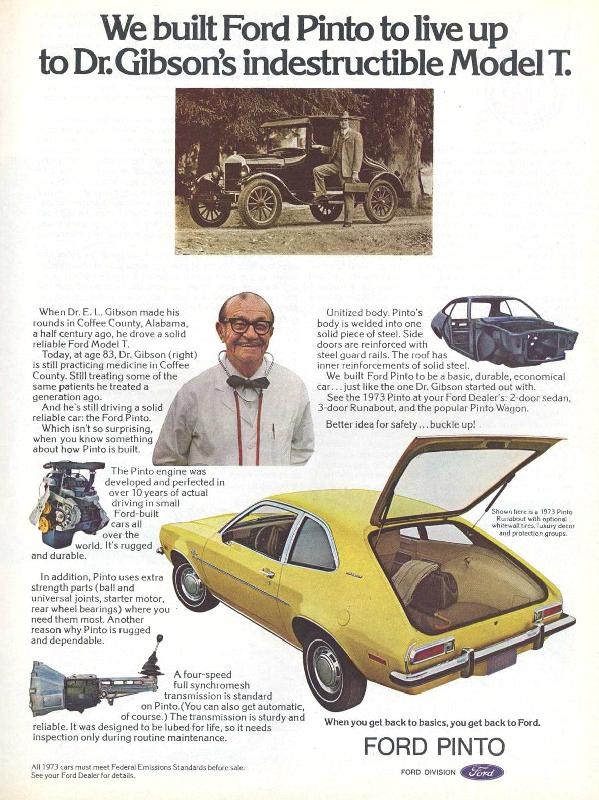 We built Ford Pinto to live up to Dr.Gibson's indestructible Model T, 1973