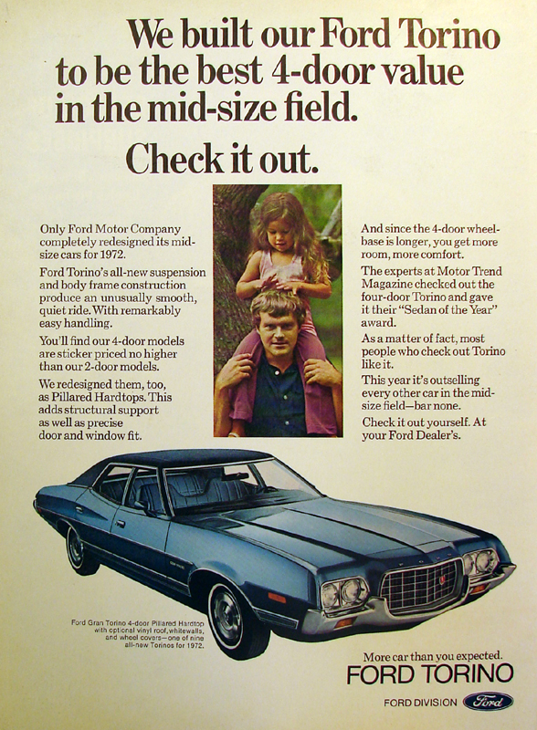 We built our Ford Torino to be the best 4-door value in the mid-size field, 1972