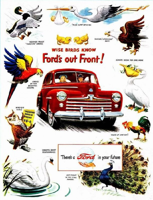 Wise birds know Ford's out front!, 1947