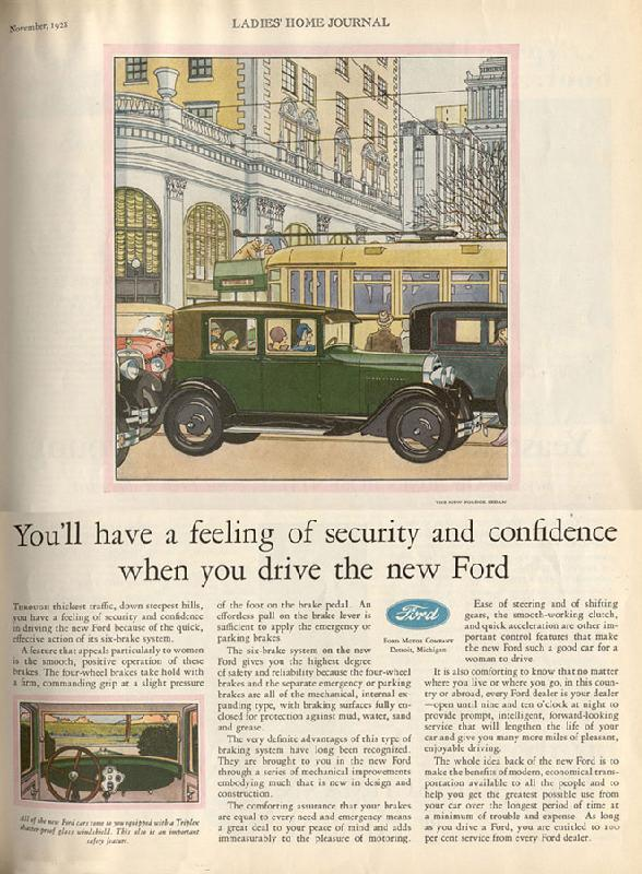 You'll have a feeling of security and confidence when you drive the new Ford, 1928