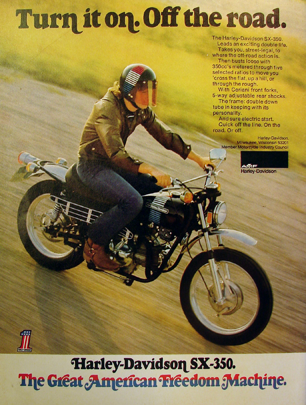 Harley-Davidson SX-350. The Great American Freedom Machine, 1973