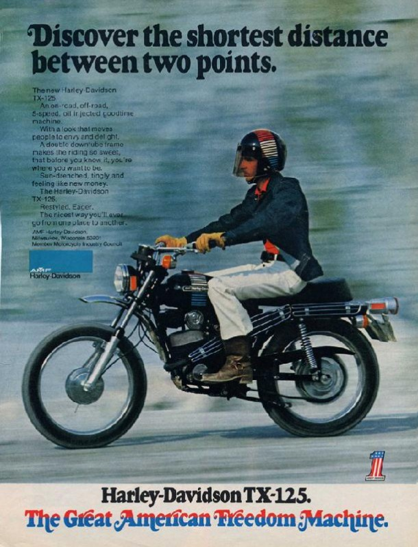 Harley-Davidson TX-125. The Great American Freedom Machine, 1973