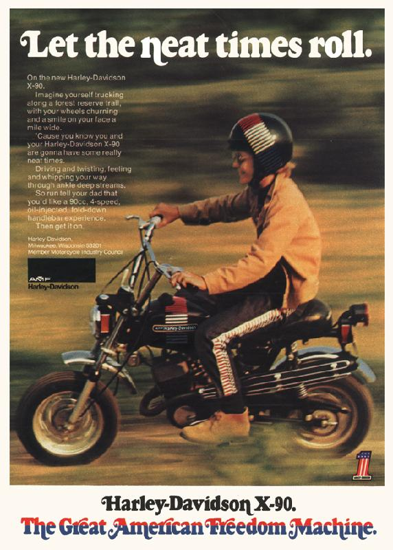 Harley-Davidson X90. The Great American Freedom Machine, 1972