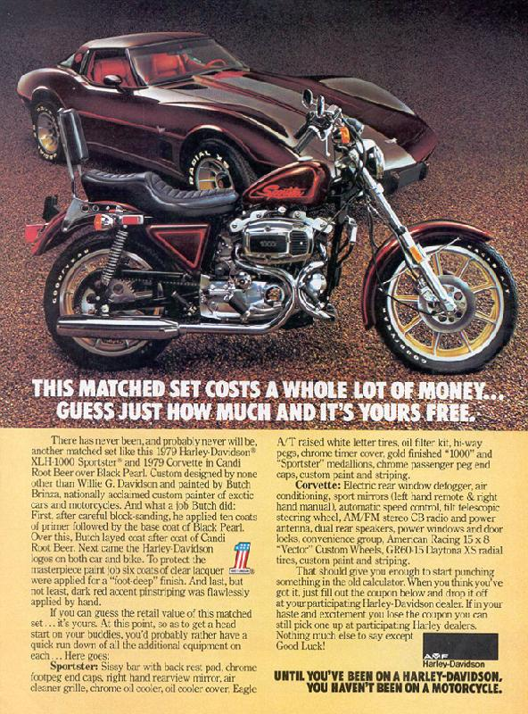 Until you've been on a Harley-Davidson you haven't been on a motorcycle, 1979