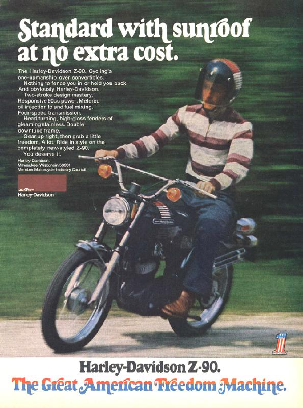 Harley-Davidson Z90. The Great American Freedom Machine, 1973