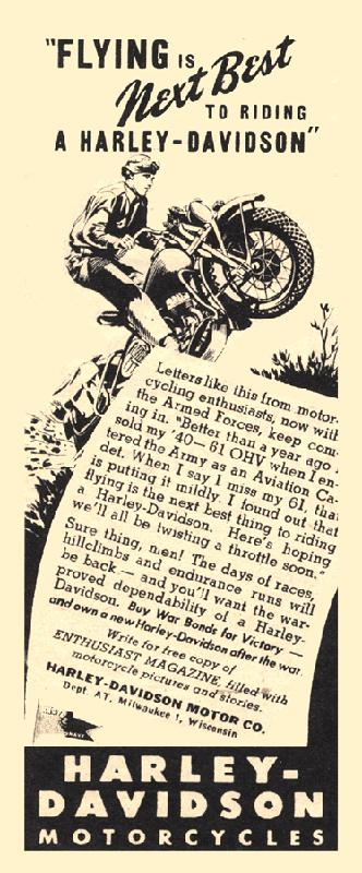 Flying is next best to riding a Harley-Davidson, 1944
