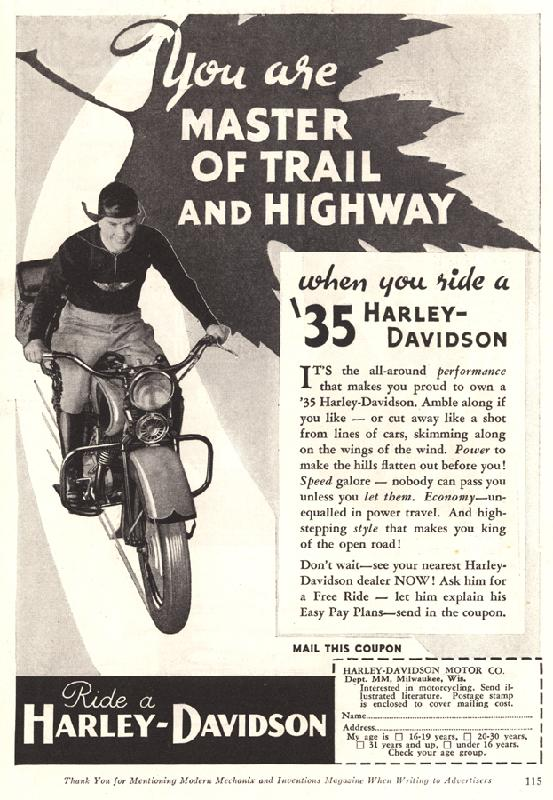 You are master of trail and highway, 1935
