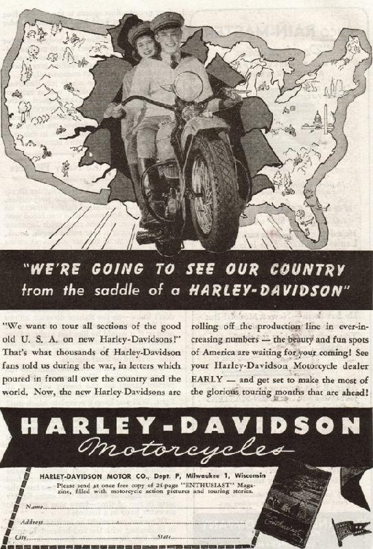 We're going to see our country from the saddle of a Harley-Davidson, 1946