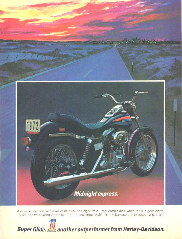 Super Glide. Another outperformer from Harley-Davidson, 1972