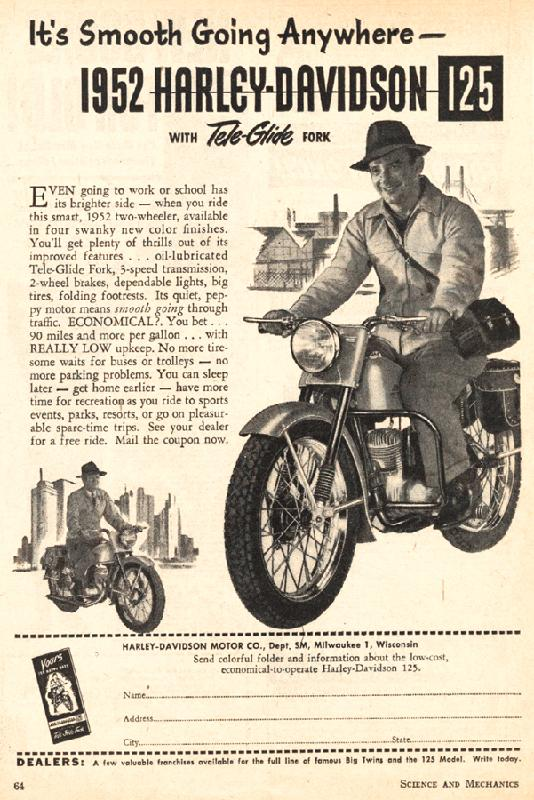 It's smooth going anywhere 1952 Harley-Davidson 125 with Tele-Glide fork