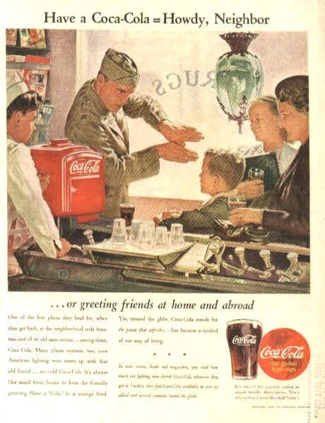 Have a Coca-Cola = Howdy, Neighbor
