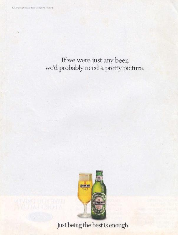 If we were just any beer, we'd probably need a pretty picture, 1993