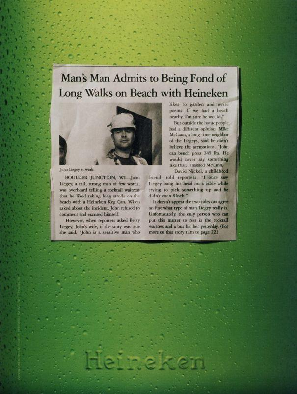 Man's man admits to being fond of long walks on beach with Heineken, 2003