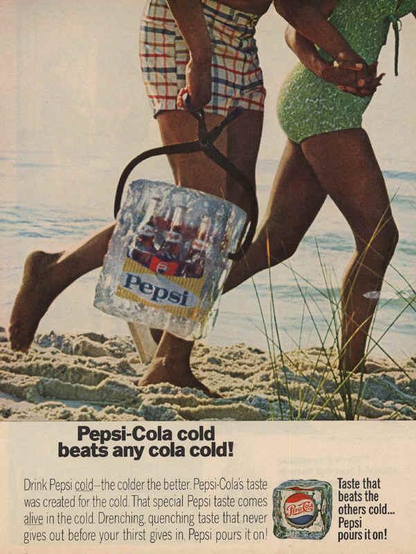 Pepsi-Cola cold - the colder the better 1966