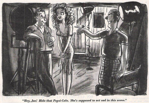 Hey, Joe! Hide that Pepsi-Cola. She's supposed to act sad in this scene 1945